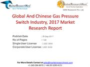 Global And Chinese Gas Pressure Switch Industry, 2017 Market Research