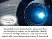 Kickstart Computers - Different Types of Projector Lamps