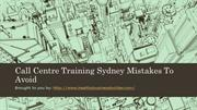 Call Centre Training Sydney Mistakes To Avoid