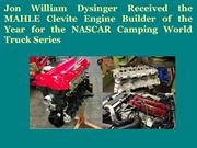 Jon William Dysinger Received the MAHLE Clevite Engine Builder