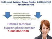 Call Hotmail Customer Service Number 1-800-865-1530 for Technical Help