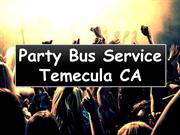 Party Bus Service in Temecula CA