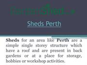 Unique and Strong Garden Sheds for Perth