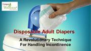 7 Reasons Why You Should Choose Disposable Adult Diapers