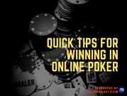 Quick Tips for Winning in Online Poker