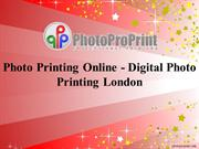 Photo Printing Online - Digital Photo Printing London