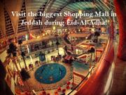 Visit the biggest Shopping Mall in Jeddah during Eid-Al-Adha