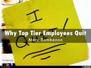 Why Top Tier Employees Quit | Marc Bombenon