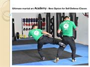 Ultimate martial art Academy - Best Option for Self Defense Classes