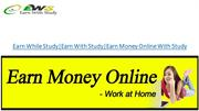 Earn Money Online With Study
