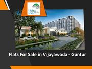 Flats for sale in Vijayawada, Flats for Sale in Guntur