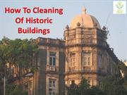 Historic Buildings Cleaning | How To Cleaning Of Historic Buildings