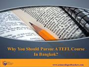 TEFL-Why You Should Pursue A TEFL Course In Bangkok