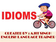 IDIOMS AND PHRASES contd..