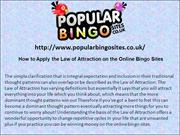 How to Apply the Law of Attraction on the Online Bingo Sites