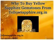 Why To Buy Yellow Sapphire Gemstones From YellowSapphire