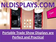 Trade Show Displays are Perfect and Practical