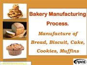 Bakery Manufacturing Process. Manufacture of Bread, Biscuit....