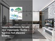 Luxury Apartments for sale near Vijayawada - Guntur