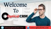 Optical CRM- Finest Tool To Manage Optical Store Data
