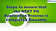 Steps to ensure that the NEET PG Application Process is Completed Smoo