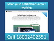 Call 18002402551 Safari push notifications aren't working