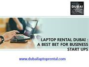 Laptop Rental Dubai - A Best Bet for Business Start-ups