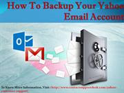 How To Backup Your Yahoo Email Account?