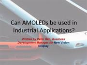 Can AMOLEDs be used in industrial applications