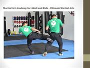 Martial Art Academy for Adult and Kids - Ultimate Martial Arts