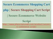 Secure Ecommerce Shopping Cart php | Secure Shopping Cart Script