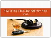How to Find a Best DUI Lawyer Near Me?