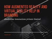 AUGMENTED REALITY AND VIRTUAL REALITY IN BRANDING