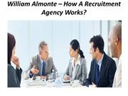 William Almonte – How A Recruitment Agency Works