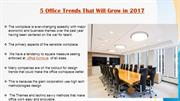 5 Office Trends That Will Grow in 2017