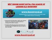 Why choose Boost Royal for League of Legends ELO Boosting