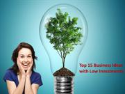 Top 15 Business Ideas with Low Investments