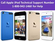 Call Apple iPod Technical Support Number 1-800-942-1460 for Help