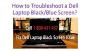 Contact 1-800-431-457 to Troubleshoot a Dell Laptop Black Screen