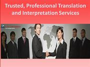 Trusted, Professional Translation and Interpretation Services