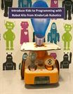 Introduce Kids to Programming with Robot Kits from KinderLab Robotics