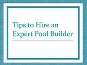 Tips to Hire an Expert Pool Builder