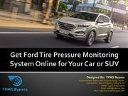 Get Ford Tire Pressure Monitoring System Online for Your Car or SUV