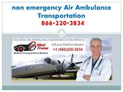 Services offered by non emergency Air Ambulance Transportation