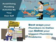 Best Ways Your Plumbers In Dallas can Solve Your Biggest Plumbing Prob