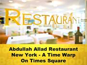 Abdullah Allad Restaurant New York - A Time Warp On Times Square