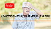 5 Alarming Signs of Heat Stroke in Seniors