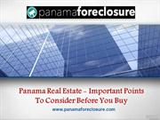 Panama Real Estate - Important Points To Consider Before You Buy