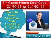 8000465291 fix Canon Printer Error Code 2.140.21 or 2, 140, 21