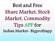 Best and Free Share market, Stock Market,commodity Market tips app